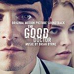 Brian Byrne The Good Doctor (Original Motion Picture Soundtrack)
