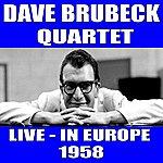 Dave Brubeck Dave Brubeck Quartet:Live In Europe 1958