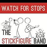 Stick Figure Watch For Stops