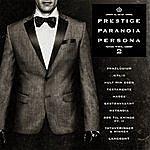L.O.C. Prestige, Paranoia, Persona Vol. 2