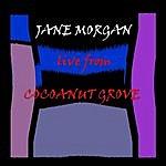 Jane Morgan Live From Cocoanut Grove