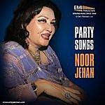 Noor Jehan Party Songs Noor Jehan