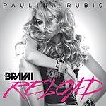 Paulina Rubio Brava Reload