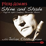 Piers Adams Shine And Shade