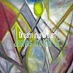 James Trotter, Jr. Dream In A Dream