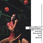 Angelique Around The World In A Groove