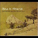 Mark Berube June In Siberia