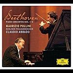 Maurizio Pollini Beethoven: The Piano Concertos; Concerto For Piano, Violin & Cello Op.56