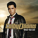 Colby O'Donis What You Got (International Version)