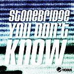Stonebridge You Don't Know