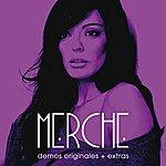 Merche Demos Originales + Extras
