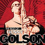 Benny Golson The Best Of Benny Golson