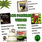 Los Pasteles Verdes Historia Musical