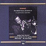 Clifford Brown Brownie: The Complete Emarcy Recordings Of Clifford Brown