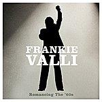 Frankie Valli Romancing The '60s