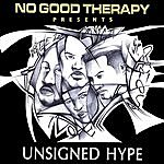 No Good Therapy Unsigned Hype