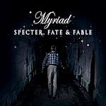 The Myriad Specter Fate & Fable
