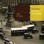 Gus Viseur De Clichy A Broadway