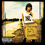 Recover This May Be The Year I Disappear (Explicit Version)