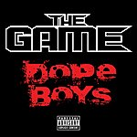 The Game Dope Boys (Explicit Version)