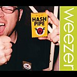 Weezer Hash Pipe (International Version (Europe))