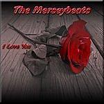 The Merseybeats I Love You