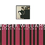 Roger Williams Golden Hits, Volume Two