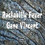 Gene Vincent Rockabilly Fever