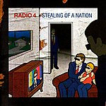 Radio 4 Stealing Of A Nation