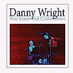 Danny Wright Danny Wright - The Essential Collection