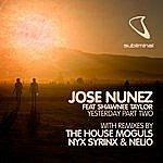 Jose Nunez Yesterday (Part 2)
