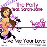 Party Give Me Your Love