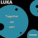 Luka We Can Together
