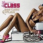 DJ Class Jimmy Choos & Lingerie (Feat. Kel Spencer)
