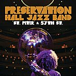Preservation Hall Jazz Band St. Peter And 57th St.