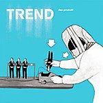 The Trend Das Produkt