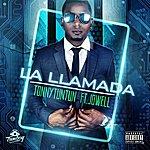Tonny Tun Tun La Llamada (Feat. Jowell)