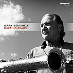 Jerry Bergonzi Shifting Gears