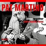 Pat Martino Alone Together