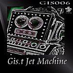 Gist Jet Machine (Single)