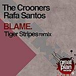 The Crooners Blame (3-Track Single)