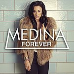 Medina Forever (International Version)