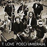 T-Love Poeci Umieraja