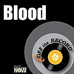 Off The Record Blood - Single