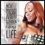 Michelle Gordon Essence Of Life - Single