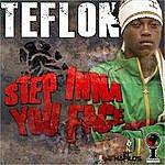 Teflon Step Inna You Face (2-Track Single)