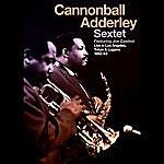 Cannonball Adderley Live In Los Angeles, Tokyo & Lugano 1962-1963 (Feat. Yusef Lateef, Nat Adderley, Joe Zawinul & Sam Jones)