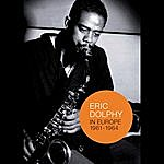 Eric Dolphy In Europe 1961 - 1964