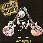 Adam Bomb Get Animal