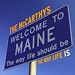The McCarthys The Way Life Is